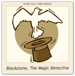 Blackstone, The Magic Detective