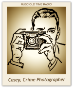 Casey, Crime Photographer