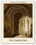 Creaking Door, The