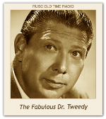 Fabulous Dr. Tweedy, The
