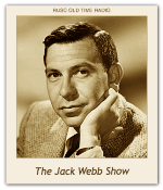 Jack Webb Show, The