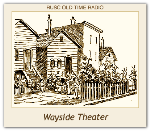 Wayside Theater, The