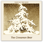 Cinnamon Bear, The