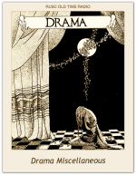 Drama Miscellaneous