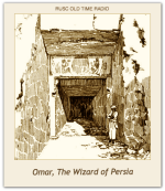 Omar, The Wizard of Persia