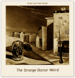 Strange Doctor Weird, The